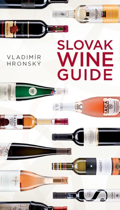 Vychádza kniha o slovenskom víne Slovak Wine Guide Vladimíra Hronského