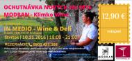 Ochutnávka- Degustácia vín MODRAN KLIMKO WINE 10.11.2016