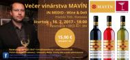 Ochutnávka vinárstvo MAVÍN Martin Pomfy 16.2.2017 IN MEDIO Bratislava